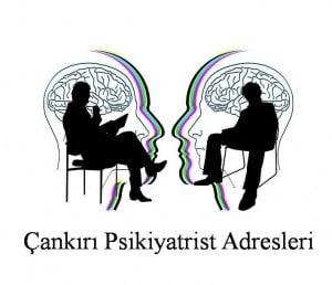 Çankırı Psikiyatrist Psikiyatri Doktoru Ruh Sağlığı ve Hastalıkları Uzmanı Adresleri