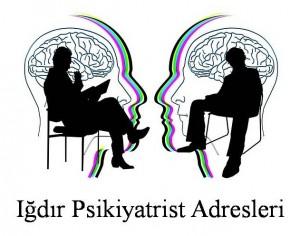Iğdır Psikiyatrist Psikiyatri Doktoru Ruh Sağlığı ve Hastalıkları Uzmanı Adresleri