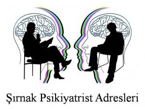Şırnak Psikiyatrist Psikiyatri Doktoru Ruh Sağlığı ve Hastalıkları Uzmanı Adresleri