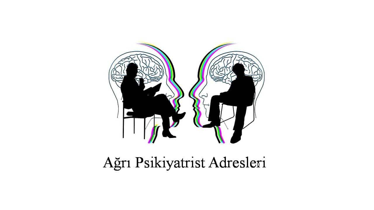 psikiyatrist ağrı - Psikiyatrist Ağrı