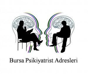 Bursa Psikiyatrist Psikiyatri Doktoru Ruh Sağlığı ve Hastalıkları Uzmanı Adresleri