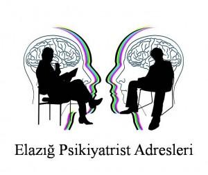 Elazığ Psikiyatrist Psikiyatri Doktoru Ruh Sağlığı ve Hastalıkları Uzmanı Adresleri