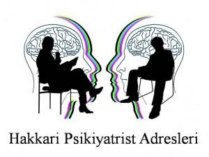 Hakkari Psikiyatrist Psikiyatri Doktoru Ruh Sağlığı ve Hastalıkları Uzmanı Adresleri
