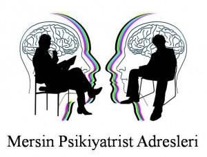 Mersin Psikiyatrist Psikiyatri Doktoru Ruh Sağlığı ve Hastalıkları Uzmanı Adresleri