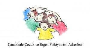 Çanakkale Çocuk ve Ergen Ruh Sağlığı ve Hastalıkları Uzmanı, Psikiyatri Uzmanı, Psikiyatristi