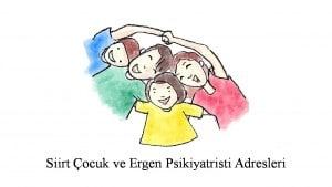 Siirt Çocuk ve Ergen Ruh Sağlığı ve Hastalıkları Uzmanı, Psikiyatri Uzmanı, Psikiyatristi