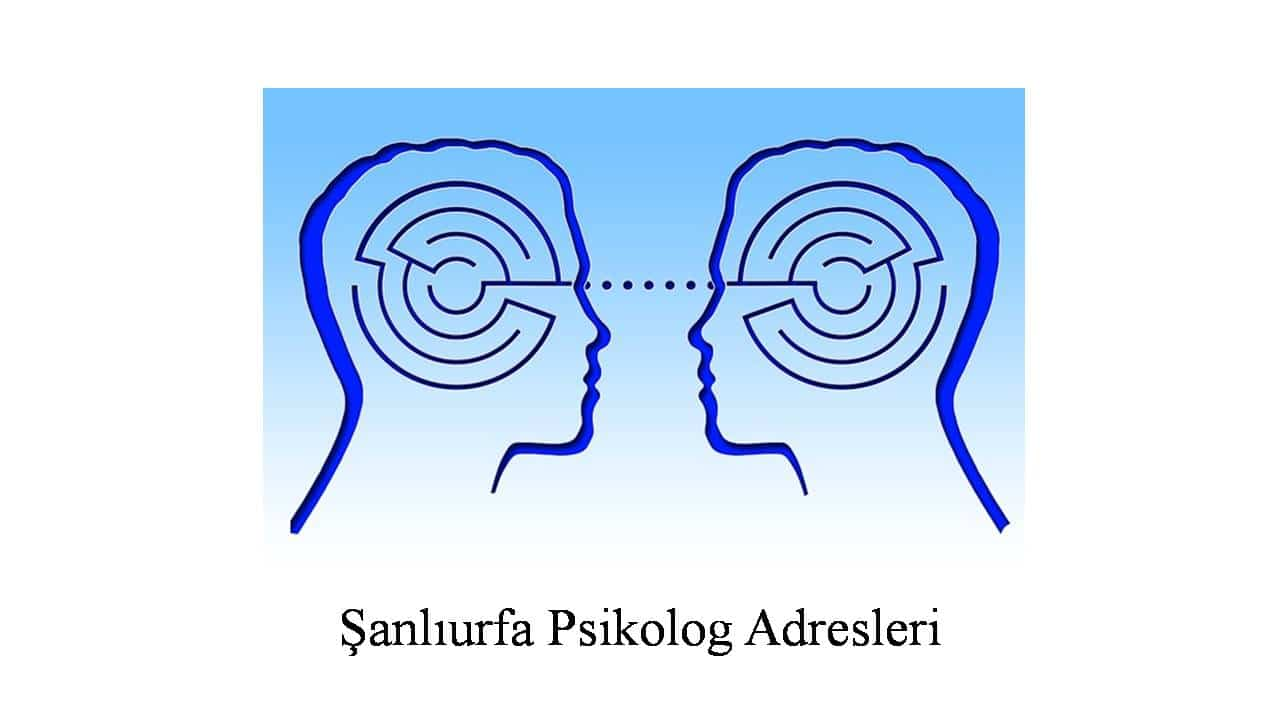 psikolog şanlıurfa - Psikolog Şanlıurfa