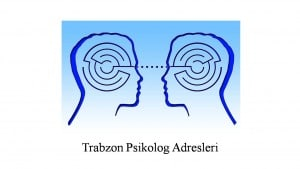 Trabzon psikolog adresleri